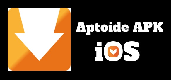 Aptoide APK - Download Aptoide APK For PC, Android, iOS