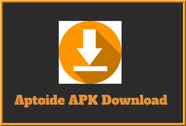 Aptoide APK Download - For Android/iPhone/Mac And PC Latest