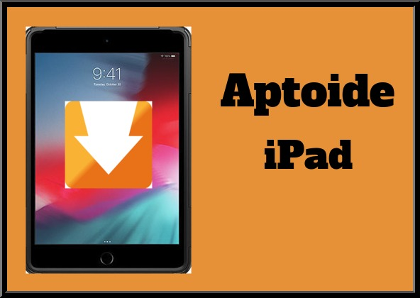 Aptoide iPad | Download Latest Aptoide For iPad Mobile